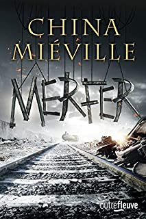 Merfer, Miéville, China