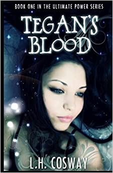 Book Tegan's Blood: Volume 1 (The Ultimate Power Series)