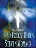 Dead Folks' Blues, Steven Womack, 158724988X