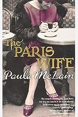 The Paris Wife by Paula McLain(2012-01-01) Paperback