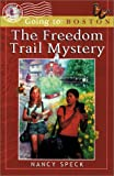 The Freedom Trail Mystery, Nancy Speck, 1893577074
