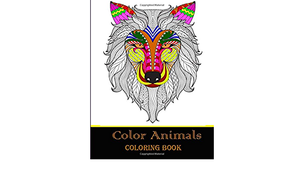 - Color Animals Coloring Book: Wolves & More: Advanced Animal Coloring Pages  For Teenagers, Older Kids, Boys & Girls, Animals, Practice For Stress  Relief & Relaxation: Pawika, Benla: 9781722060602: Amazon.com: Books