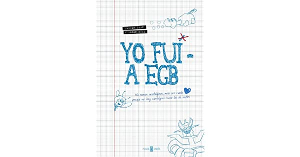 Amazon.com: Yo fui a EGB (Spanish Edition) eBook: Javier ...