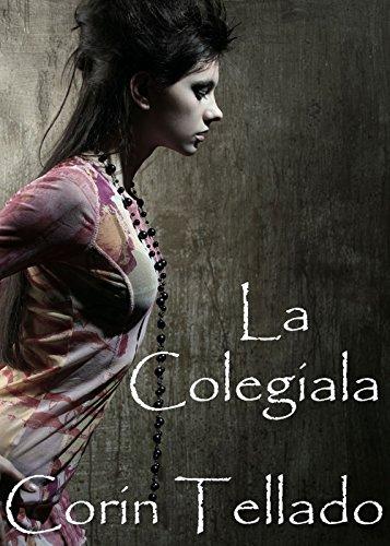 La colegiala (Volumen independiente) (Spanish Edition)