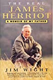 img - for The Real James Herriot: A Memoir of My Father book / textbook / text book