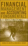 Financial Management and Accounting Fundamentalsfor Construction