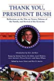 img - for Thank You, President Bush: Reflections on the War on Terror, Defense of the Family, and Revival of the Economy book / textbook / text book