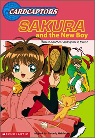 Book Sakura & the New Boy (Cardcaptors Jr. Chapter Books)