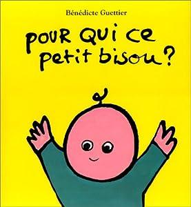 """Afficher """"Pour qui ce petit bisou ?"""""""
