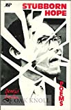 img - for Stubborn Hope: New Poems and Selections from China Poems and Strains book / textbook / text book