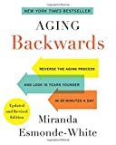 Aging Backwards: Updated and Revised