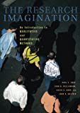 img - for The Research Imagination: An Introduction to Qualitative and Quantitative Methods book / textbook / text book