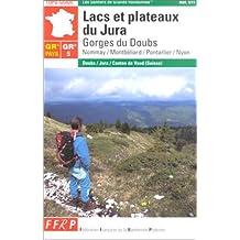LACS ET PLATEAUX DU JURA : GORGES DU DOUBS (NOMMAY/MONTBÉLIARD/PONTARLIER/NYON)
