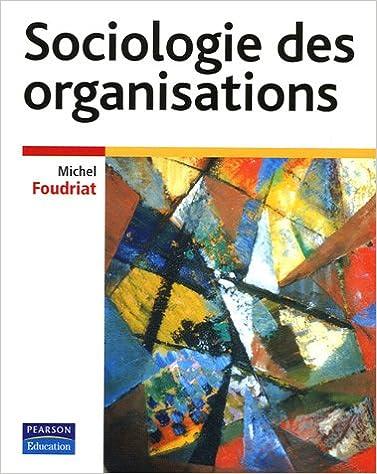 Livres gratuits Sociologie des organisations pdf, epub ebook