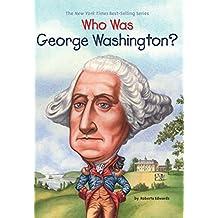 Who Was George Washington? (Who Was?)