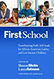 FirstSchool, Sharon Ritchie, Laura Gutmann, 0807754811