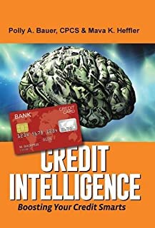 Book Cover: Credit Intelligence: Boosting Your Credit Smarts