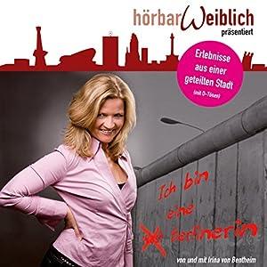 Ich bin eine Berlinerin Hörbuch