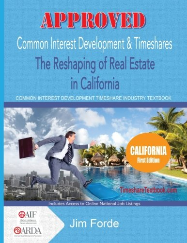 Common Interest Development & Timeshares: The Reshaping of Real Estate in California