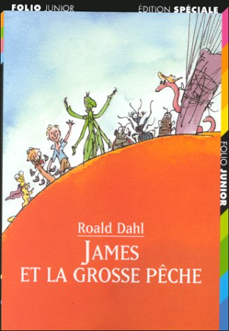 James El La Grosse Peche / James and the Giant Peach (French Edition) (Peach Label)