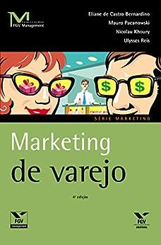 Marketing de varejo (FGV Management) por [de Castro Bernardino, Eliane]