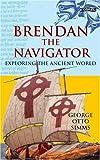 """Brendan the Navigator - Exploring the Ancient World"" av George Otto Simms"