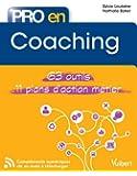 Pro en... Coaching - 63 outils - 11 plans d'action métier