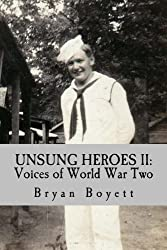 UNSUNG HEROES II: Voices of World War Two (Volume 2)