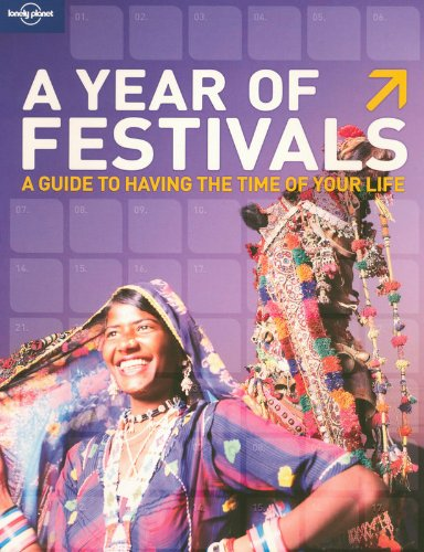 Lonely Planet A Year of Festivals (General Reference)