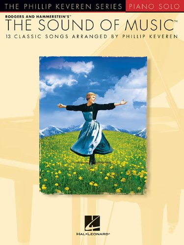 The Sound Of Music - Piano Solo Phillip Keveren Series (Music Sheet Sound Music Of)