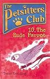 The Rude Parrot, Tessa Krailing, 0764111930