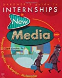 Internships in New Media 2004, Garth Gardner, 1589650085