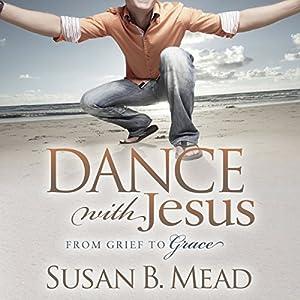 Dance with Jesus Audiobook