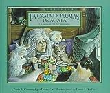 La Cama de Plumas de Agata, Carmen Agra Deedy, 1560146672