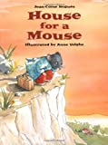 House for a Mouse, Jean-Come Nogues, 0735820171