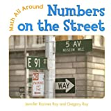 Numbers on the Street, Jennifer Rozines Roy and Gregory Roy, 0761420029