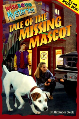 Tale of the Missing Mascot (Wishbone Mysteries Promotion , No 4)