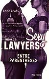 Sexy Lawyers Saison 3.5 Entre parenthèses