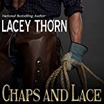 Chaps and Lace | Lacey Thorn