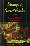 america in european consciousness - Strange and Secret Peoples: Fairies and Victorian Consciousness