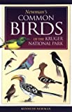 Newman's Birds of Kruger Park, Ken Newman, 1868127419