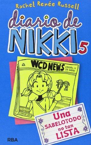 Diario de Nikki 5: Una sabelotodo no tan lista (Diario De Nikki / Dork Diaries) (Spanish Edition) by Rachel Ren?e Rusell (2013-12-16)