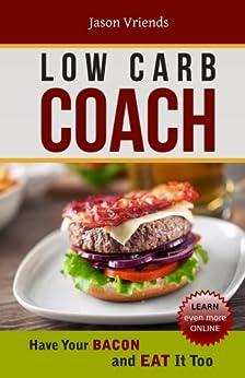 Low Carb Coach by [Vriends, Jason]