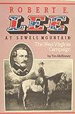 Robert E. Lee at Sewell Mountain, Tim McKinney, 0929521439