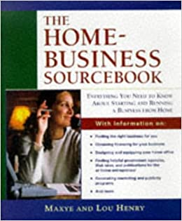 The Home Business Sourcebook (Roxbury Park Books)