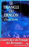 TRIANGLE DU DRAGON par Berlitz