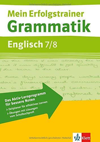 Grammatik Englisch. 7./8. Klasse