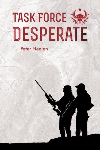 Read Online Task Force Desperate (American Praetorians) (Volume 1) ebook