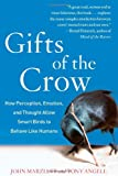 The Gift of the Crow, John Marzluff and Tony Angell, 143919873X