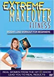 DVD : Extreme Makeover Fitness - Weight Loss Workout for Beginners